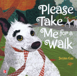 Reading Wonders Literature Big Book: Please Take Me for a Walk Grade K