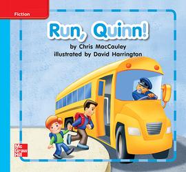 Reading Wonders Leveled Reader Run, Quinn!: On-Level Unit 8 Week 1 Grade K