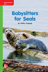 Reading Wonders Leveled Reader Babysitters for Seals: Beyond Unit 10 Week 3 Grade K