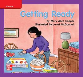 Reading Wonders Leveled Reader Getting Ready: ELL Unit 6 Week 3 Grade K