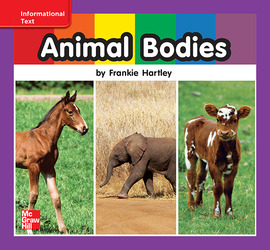 Reading Wonders Leveled Reader Animal Bodies: ELL Unit 7 Week 1 Grade K
