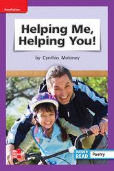 Reading Wonders Leveled Reader Helping Me, Helping You!: ELL Unit 6 Week 2 Grade 1