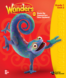 Reading Wonders, Grade 1, Teacher Edition Volume 2