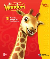 Reading Wonders, Grade 1, Teacher Edition Volume 3