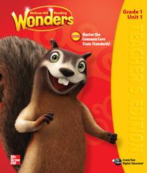 Reading Wonders, Grade 1, Teacher Edition Volume 1