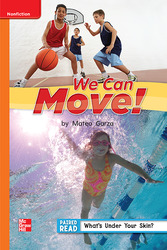Reading Wonders Leveled Reader We Can Move!: Approaching Unit 1 Week 5 Grade 1