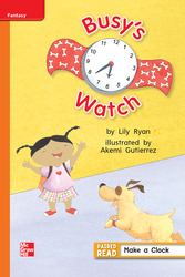 Reading Wonders Leveled Reader Busy's Watch: Approaching Unit 3 Week 1 Grade 1