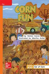 Reading Wonders Leveled Reader Corn Fun: Approaching Unit 3 Week 2 Grade 1