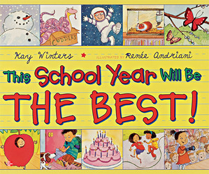 Reading Wonders Literature Big Book: This School Year Will Be the Best Grade 1