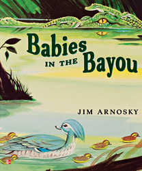 Reading Wonders Literature Big Book: Babies in the Bayou Grade 1