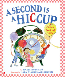 Reading Wonders Literature Big Book: A Second is a Hiccup Grade 1