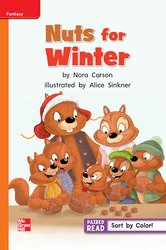 Reading Wonders Leveled Reader Nuts for Winter: Approaching Unit 5 Week 1 Grade 1