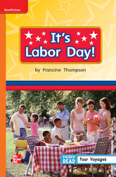Reading Wonders Leveled Reader It's Labor Day!: Approaching Unit 6 Week 5 Grade 1