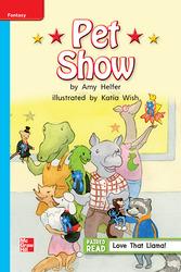 Reading Wonders Leveled Reader Pet Show: On-Level Unit 1 Week 3 Grade 1