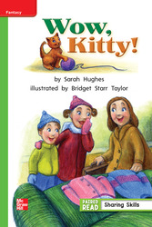 Reading Wonders Leveled Reader WOW, Kitty!: Beyond Unit 2 Week 4 Grade 1