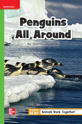 Reading Wonders Leveled Reader Penguins All Around: Beyond Unit 4 Week 2 Grade 1