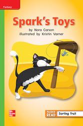 Reading Wonders Leveled Reader Spark's Toys: Beyond Unit 5 Week 1 Grade 1