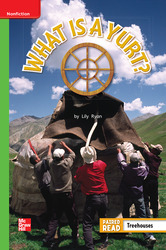 Reading Wonders Leveled Reader What is a Yurt?: Beyond Unit 5 Week 5 Grade 1