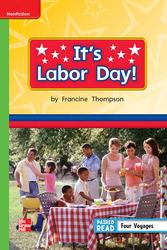 Reading Wonders Leveled Reader It's Labor Day!: Beyond Unit 6 Week 5 Grade 1