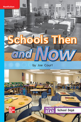 Reading Wonders Leveled Reader Schools Then and Now: On-Level Unit 3 Week 4 Grade 1