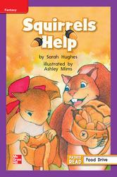 Reading Wonders Leveled Reader Squirrels Help: ELL Unit 2 Week 4 Grade 1
