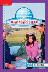 Reading Wonders Leveled Reader How Maps Help: ELL Unit 2 Week 5 Grade 1