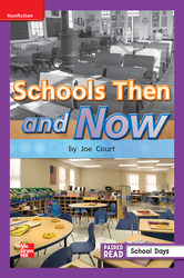 Reading Wonders Leveled Reader Schools Then and Now: ELL Unit 3 Week 4 Grade 1
