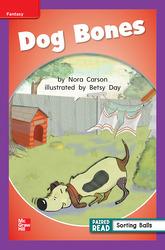 Reading Wonders Leveled Reader Dog Bones: ELL Unit 5 Week 1 Grade 1