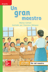 Lectura Maravillas Leveled Reader Un gran maestro: Beyond Unit 6 Week 1 Grade 1