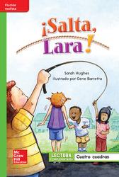 Lectura Maravillas Leveled Reader ¡Salta, Lara!: Beyond Unit 6 Week 4 Grade 1