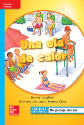 Lectura Maravillas Leveled Reader Una ola de calor: On-Level Unit 6 Week 3 Grade 1