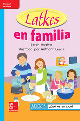 Lectura Maravillas Leveled Reader Latkes en familia: On-Level Unit 6 Week 4 Grade 1