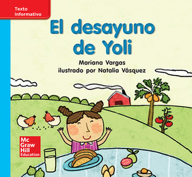 Lectura Maravillas Leveled Reader El desayuno de Yoli: On-Level Unit 5 Week 3 Grade K