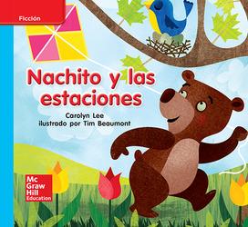 Lectura Maravillas Leveled Reader Nachito y las estaciones: On-Level Unit 6 Week 1 Grade K