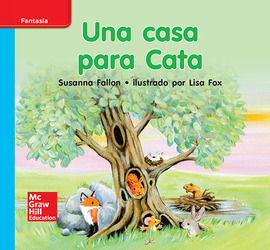 Lectura Maravillas Leveled Reader Una casa para Cata: On-Level Unit 7 Week 3 Grade K