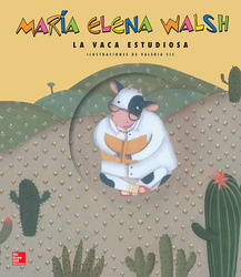 Lectura Maravillas Literature Big Book: The Studious Cow Grade 1