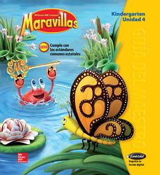 Lectura Maravillas, Grade K, Teachers Edition Volume 4