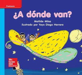 Lectura Maravillas Leveled Reader ¿A dónde van?: On-Level Unit 8 Week 3 Grade K