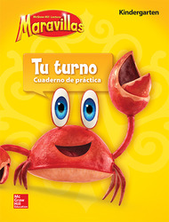 Lectura Maravillas, Grade K, Your Turn Practice Book