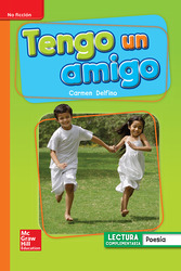 Lectura Maravillas Leveled Reader Tengo un amigo: Approaching Unit 1 Week 4 Grade 1