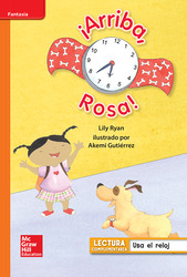 Lectura Maravillas Leveled Reader ¡Arriba, Rosa!: Approaching Unit 3 Week 1 Grade 1