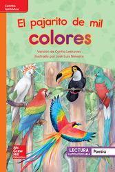 Lectura Maravillas Leveled Reader El pajarito de mil colores: Approaching Unit 3 Week 3 Grade 1