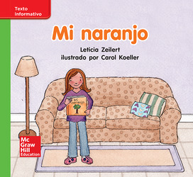 Lectura Maravillas Leveled Reader Mi naranjo: Beyond Unit 5 Week 2 Grade K