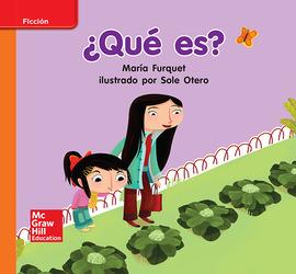 Lectura Maravillas Leveled Reader ¿Qué es?: Approaching Unit 5 Week 1 Grade K