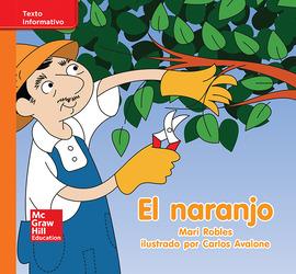 Lectura Maravillas Leveled Reader El naranjo: Approaching Unit 5 Week 2 Grade K