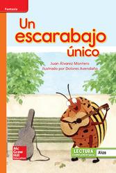 Lectura Maravillas Leveled Reader Un escarabajo único: Approaching Unit 4 Week 4 Grade 1