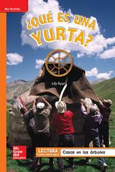 Lectura Maravillas Leveled Reader ¿Qué es una yurta?: Approaching Unit 5 Week 5 Grade 1