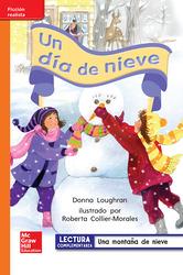 Lectura Maravillas Leveled Reader Un día de nieve: Approaching Unit 6 Week 3 Grade 1