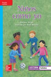 Lectura Maravillas Leveled Reader Niños como yo: On-Level Unit 1 Week 1 Grade 1