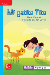 Lectura Maravillas Leveled Reader Mi gatita Tita: On-Level Unit 1 Week 3 Grade 1